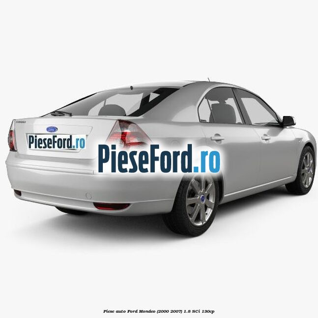 Piese auto Ford Mondeo (2000-2007) 1.8 SCi 130cp