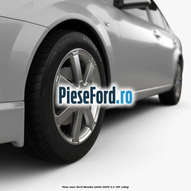 Piese auto Ford Mondeo (2000-2007) 2.0 16V 146cp