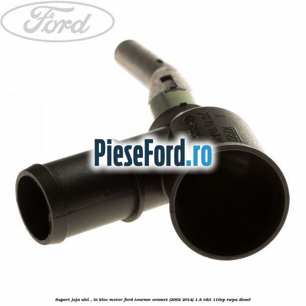 Suport joja ulei , in bloc motor Ford Tourneo Connect (2002-2014) 1.8 TDCi